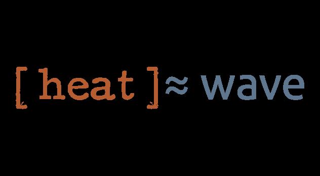 [heat]≈wave